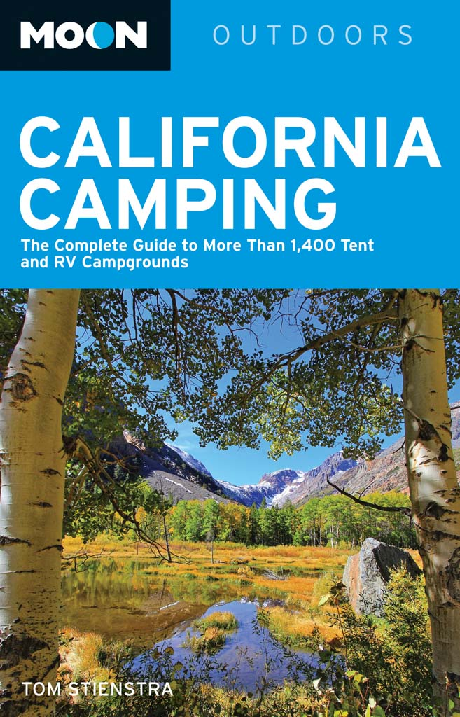 """The 18th edition of """"Moon California Camping"""" (Avalon Travel; $24.99) by Tom Stienstra is a must-have for veteran and novice campers and hikers. Its pages hold extensive information on and detailed maps of more than 1,400 tent and RV campgrounds -- both well known and unknown – and hundreds of tips for campers of all skill levels."""