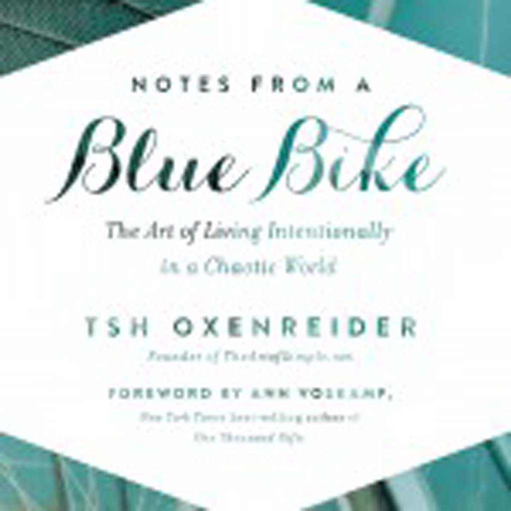 """""""Notes from a Blue Bike"""" by Tsh Oxenreider is a guide on how to live more with less; change the way we think about food, work, travel, education and entertainment; foster a global awareness and more. The companion blog: HYPERLINK """"http://www.TheArtofSimple.net"""" TheArtofSimple.net."""