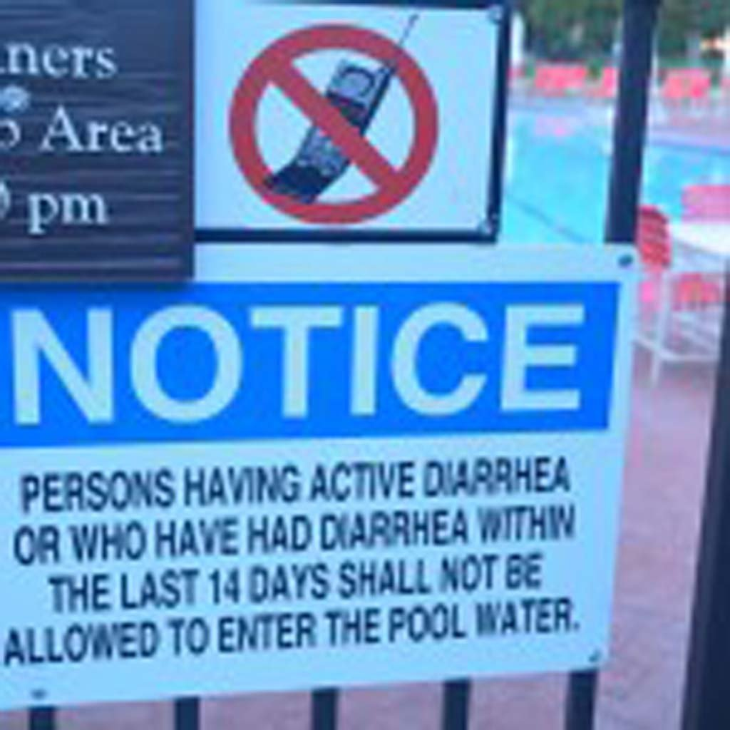 Diarrhea in the pool – Um….can we depend on self-reporting? Seen hanging on the gate of a hotel pool in Central California. (Photo by E'Louise Ondash)