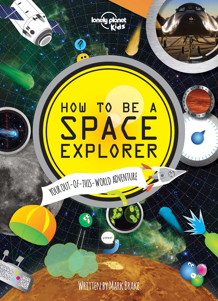 """How to be a Space Explorer"" is ostensibly for kids, but adults also will find the facts within fascinating. Did you know that Saturn's icy moon Enceladus has huge ice fountains that spout out of volcanoes? And that in the early 1500s, an official of the Ming Dynasty became the first astronaut? He strapped himself into a chair and was propelled into the air by the attached 47 rockets. (You'll have to buy the book to find out what happened.) Illustrated with colorful and fun graphics and real photos of the cosmos, this Lonely Planet publication is fun just to peruse, but don't skip over the text. You'll learn a lot of great stuff that you never did in school. Hey — we just landed on a comet! Hardcover; $17.99. See this and other mind-expanding books for kids at  HYPERLINK ""http://www.lonelyplanet.com/kids"" www.lonelyplanet.com/kids."