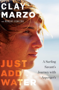 "Clay Marzo and co-author Robert Yehling will be signing copies of ""Just Add Water: A Surfing Savant's Journey with Asperger's,"" July 25 in Carlsbad and Encinitas.  Photo courtesy Houghton Mifflin Harcourt"