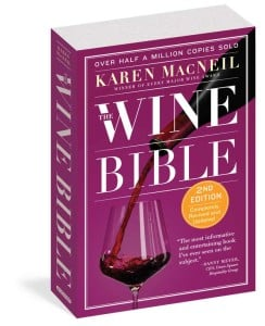 """The 2nd Edition of the """"Wine Bible, 2nd Edition"""" is for sale in most bookstores and the Internet for $24.95, a timely Christmas gift for wine lovers. Photo courtesy Workman Publishing"""