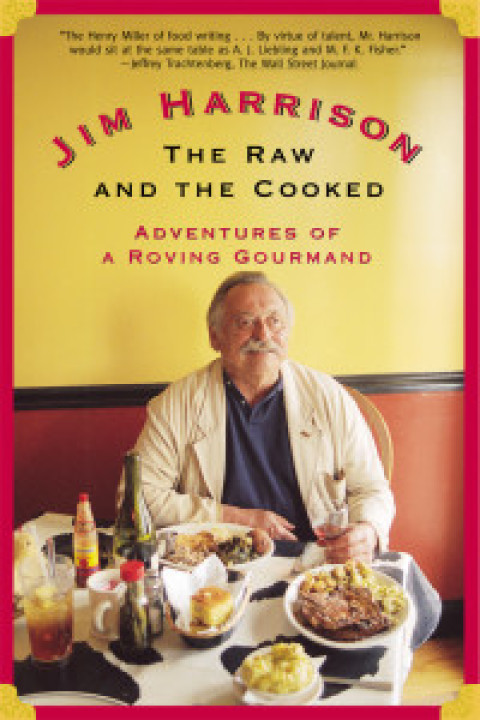 Lick the Plate: The 'major dudes' and Jim Harrison