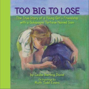 """Too Big To Lose,"" is based on a true story of a Galapagos tortoise. Courtesy image"